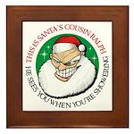 Santa's Cousin Ralph Framed Tile