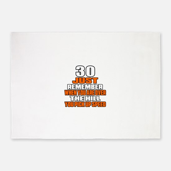 30 Just Remember Birthday Designs 5'x7'Area Rug