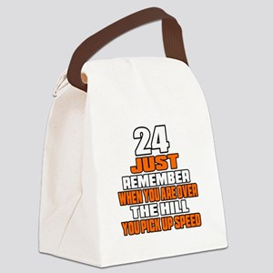 24 Just Remember Birthday Designs Canvas Lunch Bag