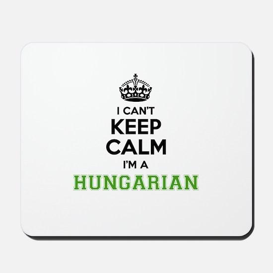 Hungarian I cant keeep calm Mousepad