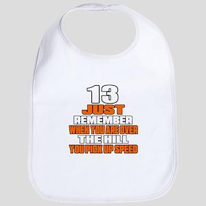 13 Just Remember Birthday Designs Bib