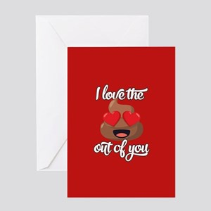 Emoji Love The Poop Out of You Greeting Card