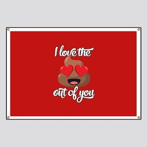 Emoji Love The Poop Out of You Banner