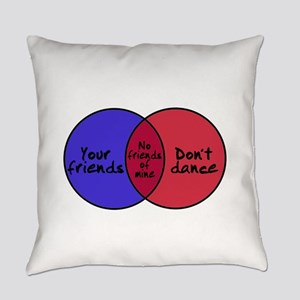 We Can Dance Everyday Pillow