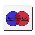 We Can Dance Mousepad