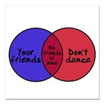 We Can Dance Square Car Magnet 3