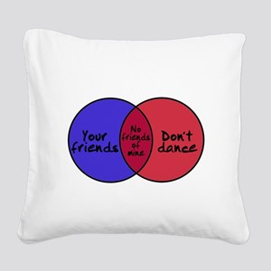 We Can Dance Square Canvas Pillow