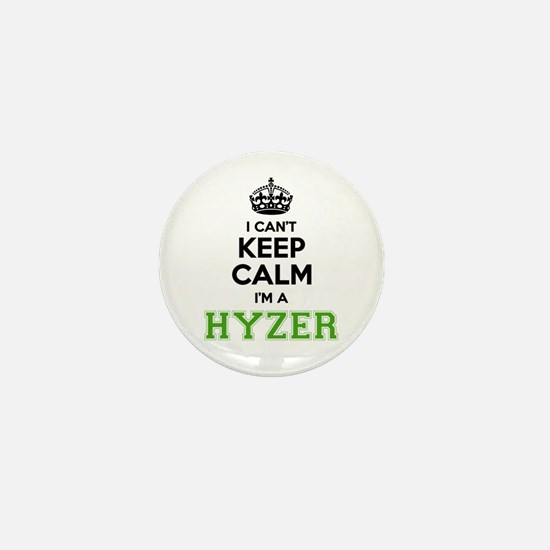 HYZER I cant keeep calm Mini Button