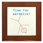 TIME FOR AEROBICS! Framed Tile