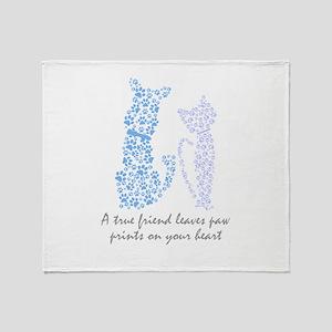 A true friend leaves paw prints on y Throw Blanket