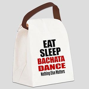Eat Sleep Bachata Dance Canvas Lunch Bag