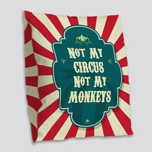 Not My Circus Burlap Throw Pillow