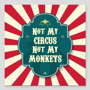 "Not My Circus Square Car Magnet 3"" x 3"""