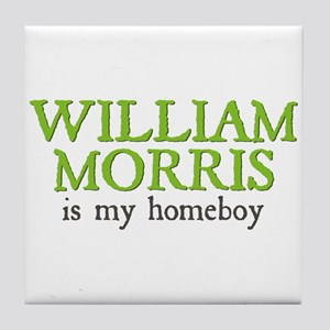 William Morris is my Homeboy Tile Coaster