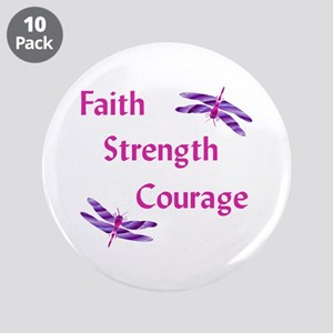 "Faith Strength Courage 3.5"" Button (10 Pack)"