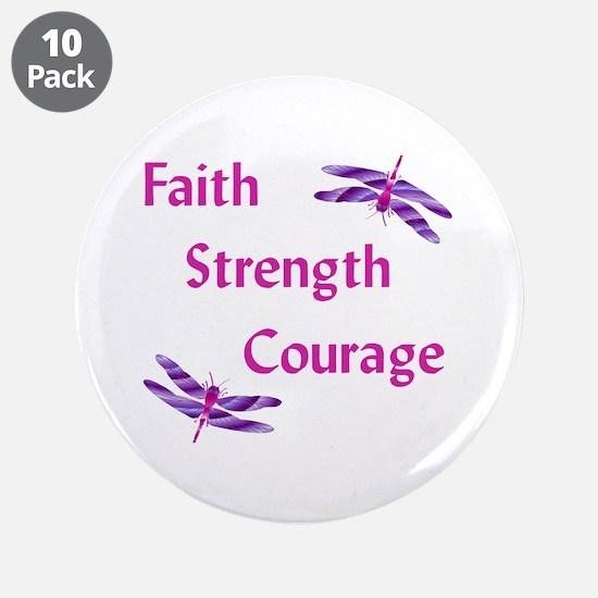 "Faith Strength Courage 3.5"" Button (10 Pack)"