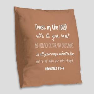 Bible Verse Gifts Proverbs 3:5 Burlap Throw Pillow
