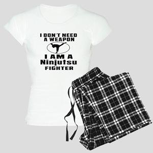 I Don't Need Weapon Ninjuts Women's Light Pajamas