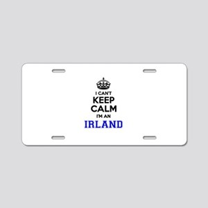 IRLAND I cant keeep calm Aluminum License Plate