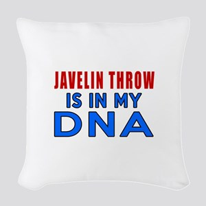 Javelin Throw Is In My DNA Woven Throw Pillow