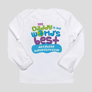 Database Administrator Long Sleeve Infant T-Shirt