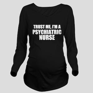 Trust Me, I'm A Psychiatric Nurse Long Sleeve Mate
