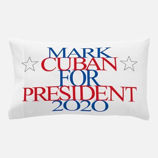 Mark Cuban for President 2020 Pillow Case