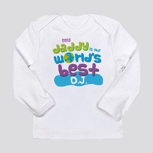 DJ Gifts for Kids Long Sleeve Infant T-Shirt