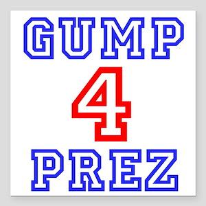 """GUMP 4 PREZ Square Car Magnet 3"""" x 3"""""""