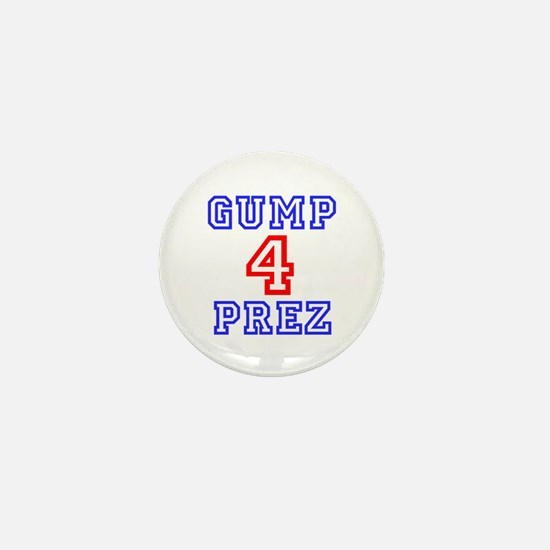 GUMP 4 PREZ Mini Button