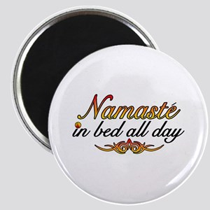 Namaste In Bed All Day Magnet