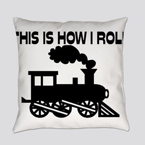 This Is How I Roll Train Everyday Pillow