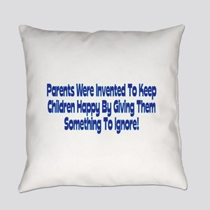 Parents Were Invented Everyday Pillow
