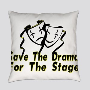 Save The Drama Everyday Pillow