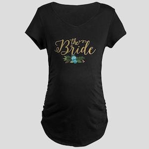 The Bride-Modern Text Design Gol Maternity T-Shirt