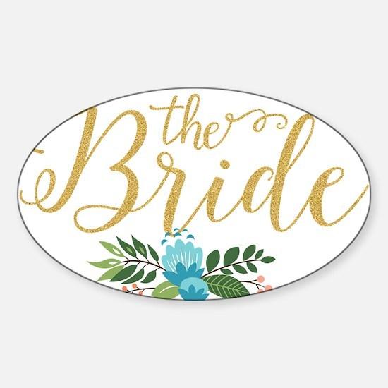 The Bride-Modern Text Design Gold Glitter Decal