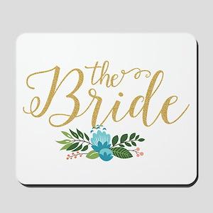 The Bride-Modern Text Design Gold Glitte Mousepad