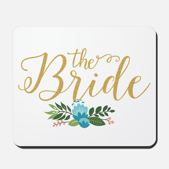 The Bride-Modern Text Design Gold Glitte Mousepad