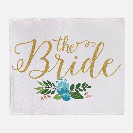 The Bride-Modern Text Design Gold Gl Throw Blanket