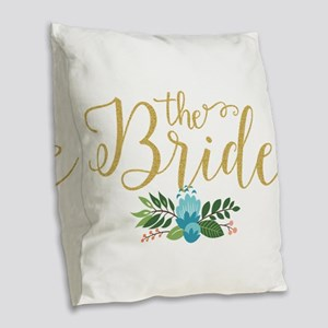 The Bride-Modern Text Design G Burlap Throw Pillow