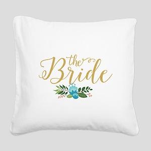 The Bride-Modern Text Design Square Canvas Pillow