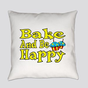 Bake And Be Happy Everyday Pillow