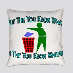 You Know Where Everyday Pillow