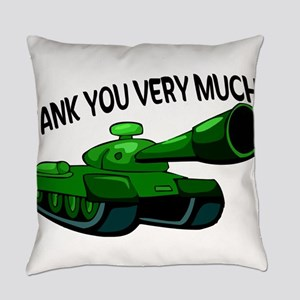 Tank You Very Much Everyday Pillow