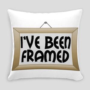 I've Been Framed Everyday Pillow
