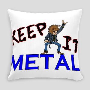 Keep It Metal Everyday Pillow