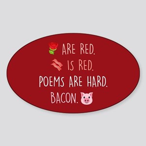 Emoji Roses Poems Bacon Sticker (Oval)