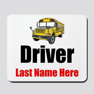 School Bus Driver Mousepad