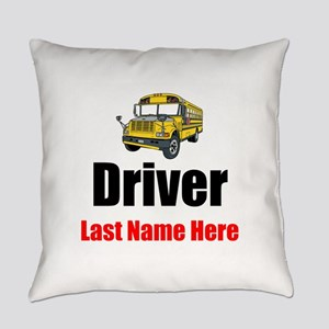 School Bus Driver Everyday Pillow
