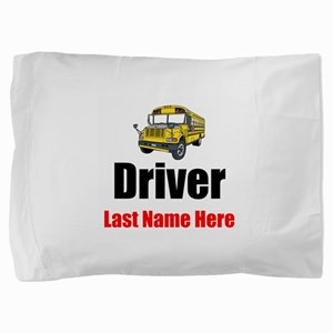 School Bus Driver Pillow Sham
